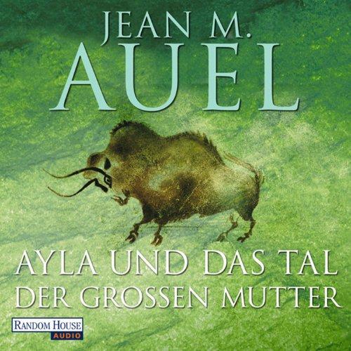 Ayla und das Tal der großen Mutter audiobook cover art