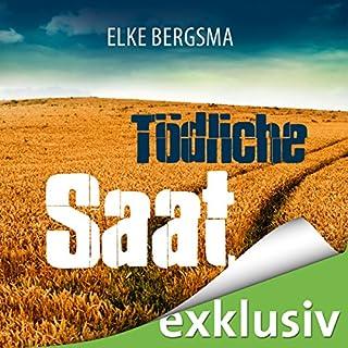 Tödliche Saat. Ein Ostfrieslandkrimi Titelbild