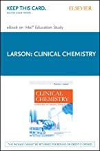 Clinical Chemistry - Elsevier eBook on Intel Education Study (Retail Access Card): Fundamentals and Laboratory Techniques