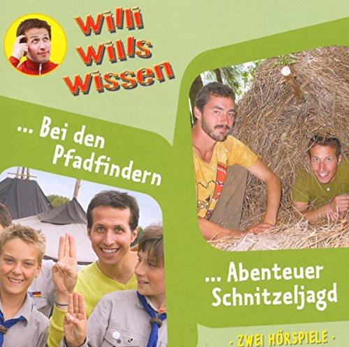 Willi will's wissen 9: Abenteuer Schnitzeljagd/Bei den Pfadfindern