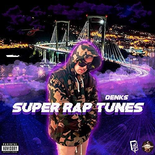 Super Rap Tunes [Explicit]