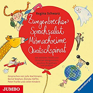 Zungenbrecher, Sprachsalat, Mitmachreime, Quatschspinat Titelbild