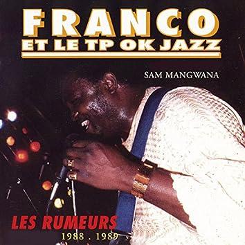 Les rumeurs (1988 / 1989)