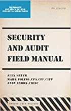 Security and Audit Field Manual: Microsoft Dynamics 365 for Finance and Operations