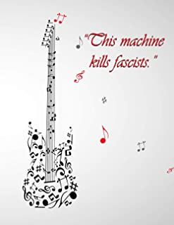 This machine kills fascists.: 6 String Guitar Chord and Tablature Staff Music Paper for Guitar Players, beginner kids, Mus...