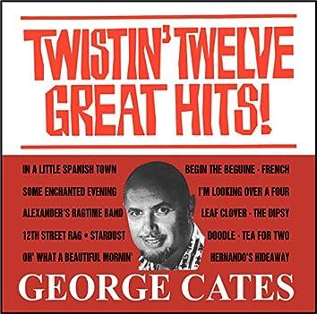 Twistin Twelve Great Hits!