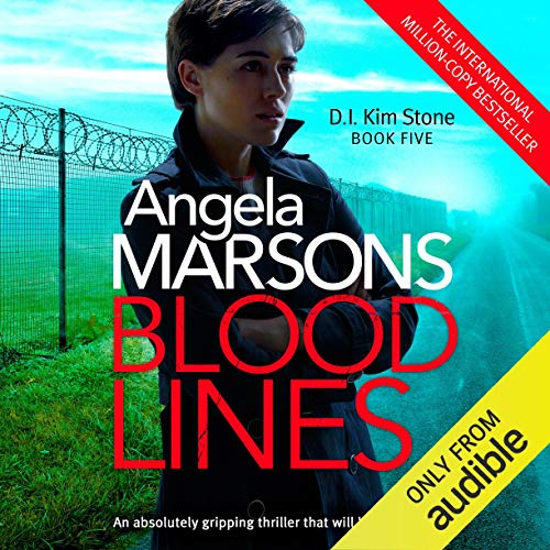Blood Lines: Detective Kim Stone Crime Thriller Series, Book 5