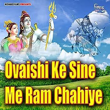 Ovaishi Ke Sine Me Ram Chahiye