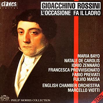 Rossini: L'occasione fa il ladro, Early One-Act Operas, Vol. 3/5