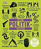 Big Ideas. Das Politikbuch: Wichtige Theorien einfach erklärt