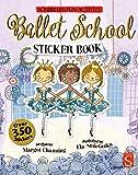 Ballet School Sticker Book (Scribblers Fun Activity)