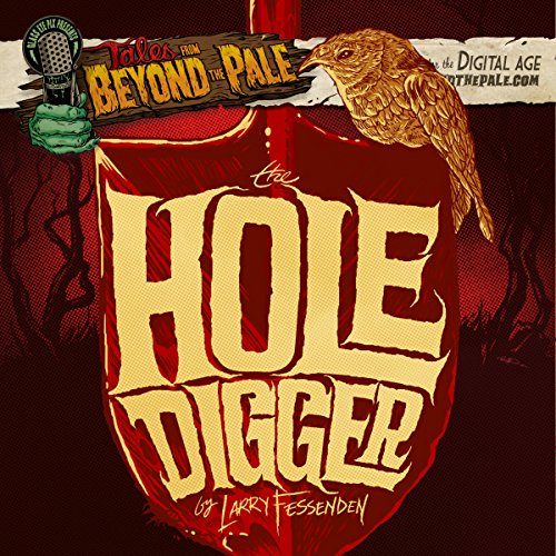 The Hole Digger audiobook cover art