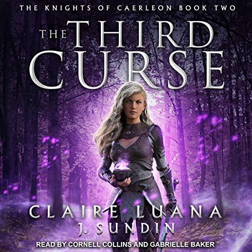 The Third Curse Audiobook By Jesikah Sundin, Claire Luana cover art