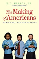 The Making of Americans – Democracy and Our Schools Paperback