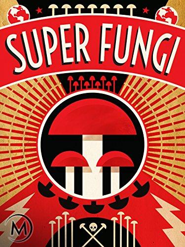 Super Fungi