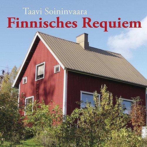 Finnisches Requiem     Arto Ratomo 3              Autor:                                                                                                                                 Taavi Soininvaara                               Sprecher:                                                                                                                                 Julian Mehne                      Spieldauer: 10 Std. und 54 Min.     31 Bewertungen     Gesamt 4,3