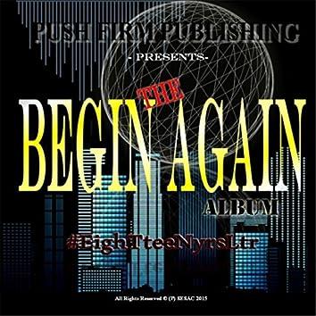 The Begin Again Album  (Push Firm Publishing Presents)
