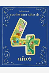 Cuentos para Niños de 4 Años/A Collection of Stories For 4 Year Olds (Spanish Edition) Hardcover