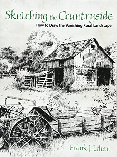 Sketching the Countryside: How to Draw the Vanishing Rural Landscape (Dover Art Instruction)