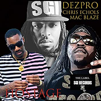 Hostage (feat. Mac Blaze & Chris Echols)