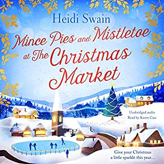 Mince Pies and Mistletoe at the Christmas Market                   By:                                                                                                                                 Heidi Swain                               Narrated by:                                                                                                                                 Karen Cass                      Length: 10 hrs and 31 mins     50 ratings     Overall 4.6