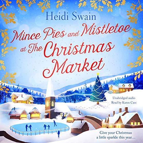 Mince Pies and Mistletoe at the Christmas Market  By  cover art