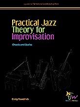 Practical Jazz Theory for Improvisation