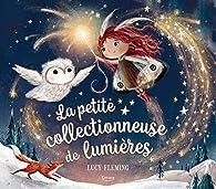 La petite collectionneuse de lumières par Lucy Fleming