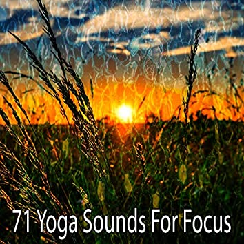71 Yoga Sounds for Focus