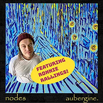 Nodes (feat. Ronnie Rallings)