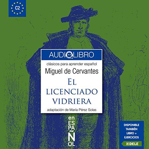 El Licenciado Vidriera audiobook cover art