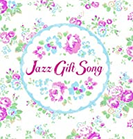 Jazz Gift Song