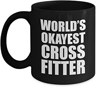 Worlds Okayest Crossfitter Mug - Crossfit Fuel Large Coffee Cup - Gift Ideas for Crossfitters World Funny Gifts Men Women Female