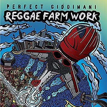 Reggae Farm Work