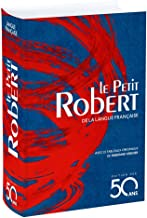 Le Petit Robert De La Langue Francaise 2018 (French Edition)
