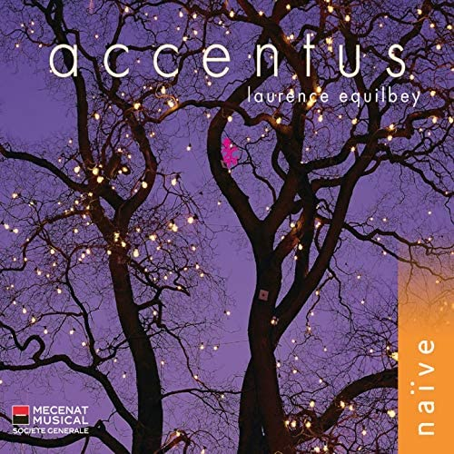 Accentus, Laurence Equilbey