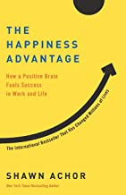 The Happiness Advantage: How a Positive Brain Fuels Success in Work and Life Book PDF