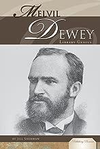 Melvil Dewey: Library Genius (Publishing Pioneers)