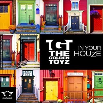 In Your Houze