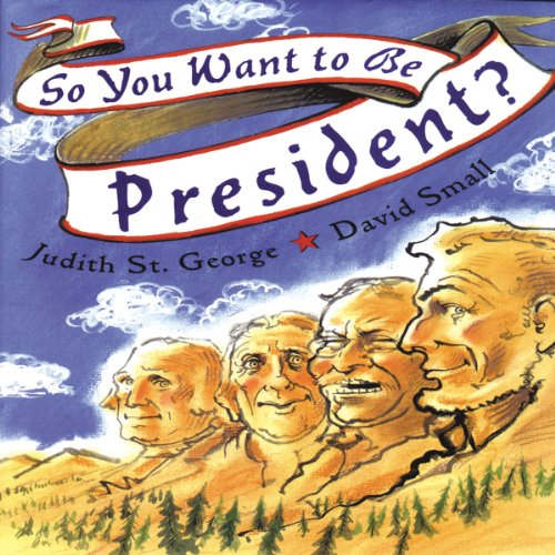 So You Want to Be President? audiobook cover art