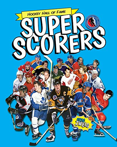 Super Scorers (Hockey Hall of Fame)