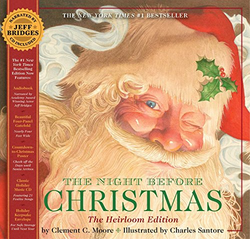 The Night Before Christmas Heirloom Edition: The Classic Edition Hardcover with Audio CD Narrated by Jeff Bridges