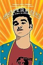 Mozlandia: Morrissey Fans in the Borderlands
