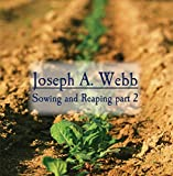 Sowing and Reaping part 2