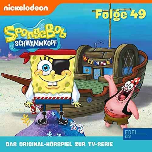 SpongeBob Schwammkopf 49. Das Original-Hörspiel zur TV-Serie Titelbild