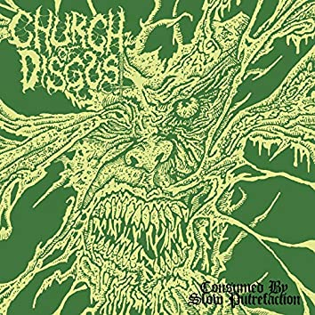 Consumed by Slow Putrefaction