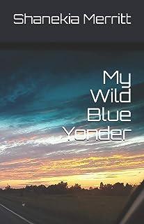 My Wild Blue Yonder