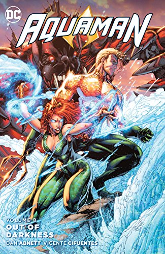 Aquaman (2011-2016) Vol. 8: Out of Darkness (English Edition)