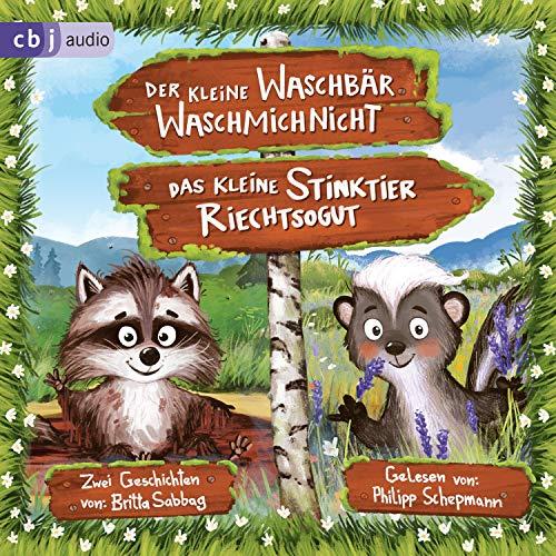 Der kleine Waschbär Waschmichnicht und Das kleine Stinktier Riechtsogut cover art