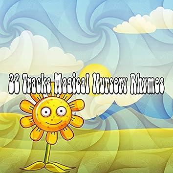 32 Tracks Magical Nursery Rhymes